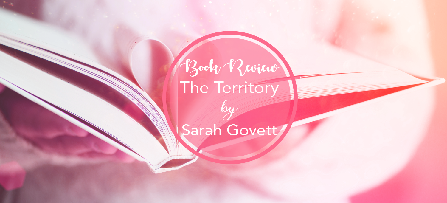 The Territory by Sarah Govett