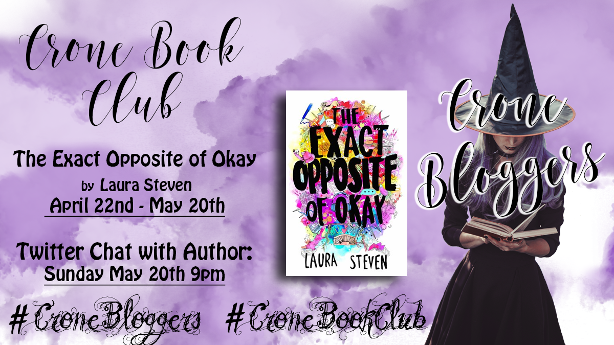 The Exact Opposite Of Okay By Laura Steven Cronebookclub 3 Jenniely